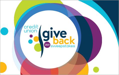 Credit union 2021 give back sweepstakes