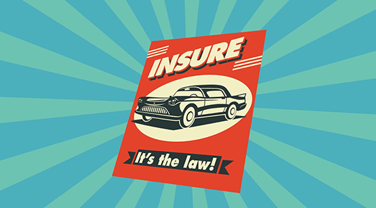 Illustrated graphic of flyer with classic automobile and headline: Insure - It's the law!