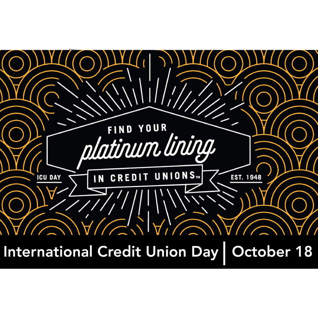 internaitonal credit union day 2018 - platinum linings